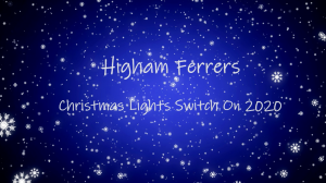 Higham Ferrers Christmas Lights Switch On